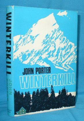 Winterkill: Porter, John