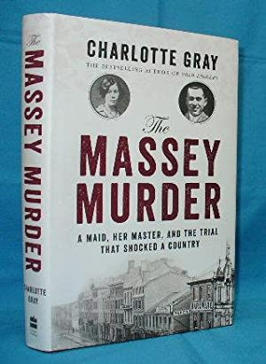 Massey Murder : A Maid, her Master, and the Trial that Shocked a Country