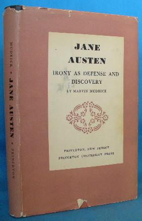 Jane Austen: Irony as Defense and Discovery: Mudrick, Marvin