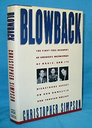 Blowback : The First Full Account of: Simpson, Christopher