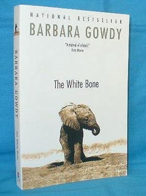 The White Bone: Gowdy, Barbara