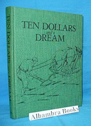 Ten Dollars and a Dream