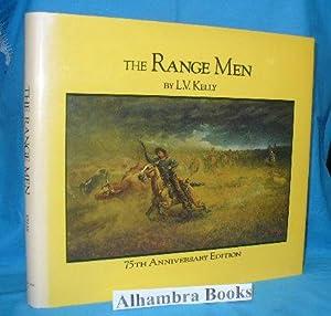 The Range Men: Kelly, L.V.