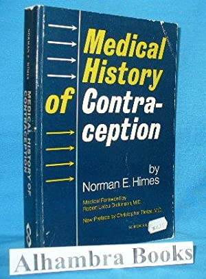 Medical History of Contraception: Himes, Norman E.