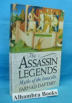 The Assassin Legends : Myths of the: Daftary, Farhad