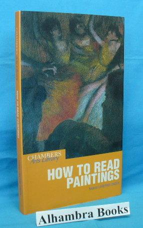 How to Read Paintings: Laneyrie-Dagen, Nadeije