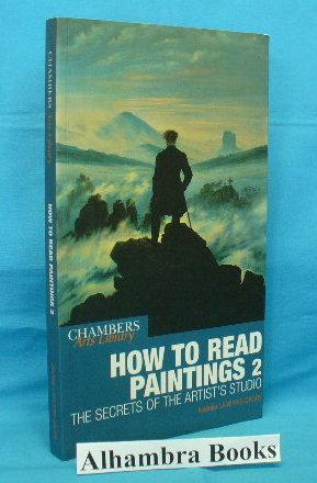 How to Read Paintings 2 : The: Laneyrie-Dagen, Nadeije