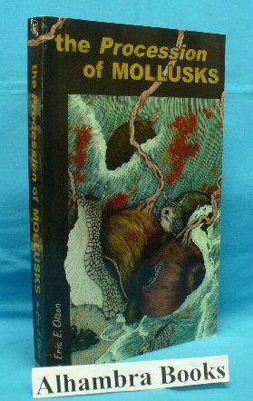 The Procession of Mollusks: Olson, Eric E.