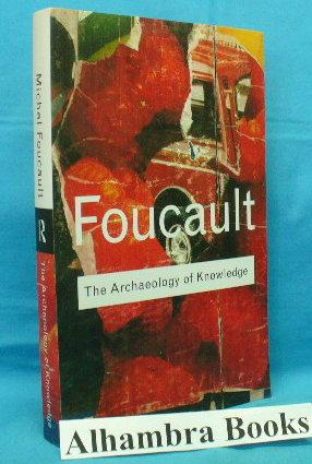 michel foucaults archaeology of knowledge This paper defends michel foucault's notion of archaeology of knowledge  against the influential and putatively devastating criticism by dreyfus.