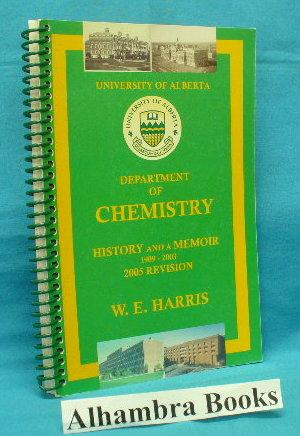 Department of Chemistry : History and a Memoir 1909 - 2003 (2005 Revision)