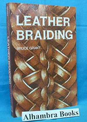 Leather Braiding: Grant, Bruce
