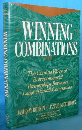 Winning Combinations: The Coming Wave of Entrepreneurial: Botkin, James W.