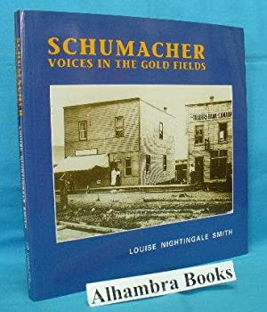 Schumacher : Voices in the Gold Fields: Smith, Louise Nightingale