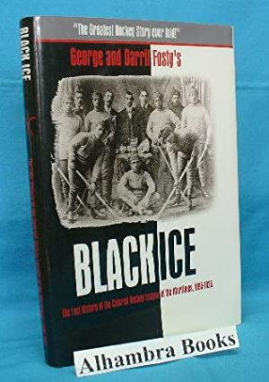 Black Ice : The Lost History of the Colored Hockey League of the Maritimes, 1895 - 1925