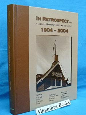 In Retrospect - A Century of Education in Onoway and District 1904 - 2004