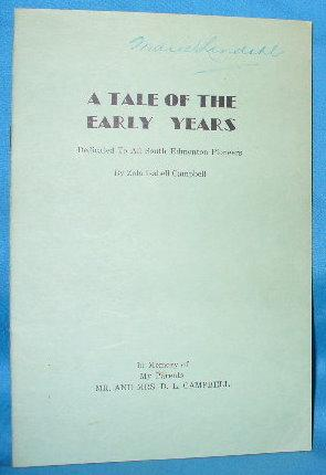A Tale of the Early Years: Campbell, Zola Isabell