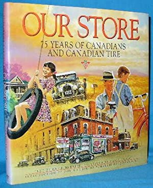 Our Store: 75 Years of Canadians and: McBride, Hugh