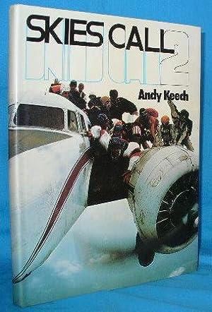 Skies Call 2: Keech, Andy