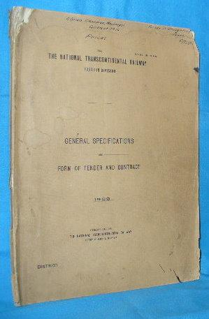 The National Transcontinental Railway, Eastern Division - General Specifications and Forms of ...