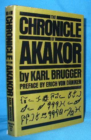 The Chronicle of Akakor: Brugger, Karl