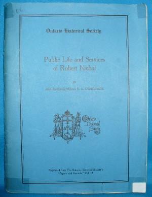 Public Life and Services of Robert Nichol: Cruikshank, E.A.