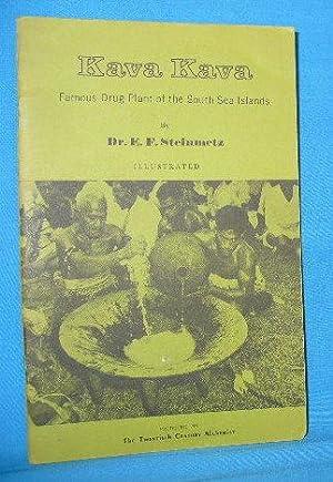 Kava Kava: Famous Drug Plant of South: Steinmetz, E.F.