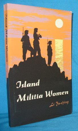 Island Militia Women: Li Fu-ching