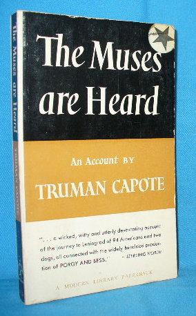 The Muses are Heard: Capote, Truman