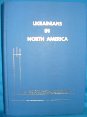Ukrainians in North America: A Biographical Directory: Schtohryn, Dmytro M.