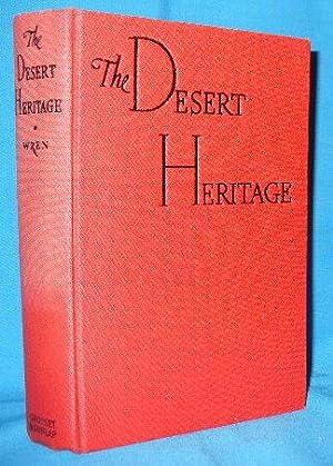 Desert Heritage: Wren, Percival Christopher