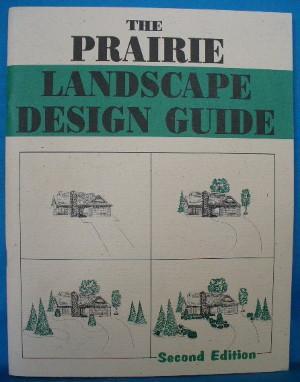 Prairie Landscape Design Guide. 2nd Ed: Yakimovich-Parenteau, Virginia