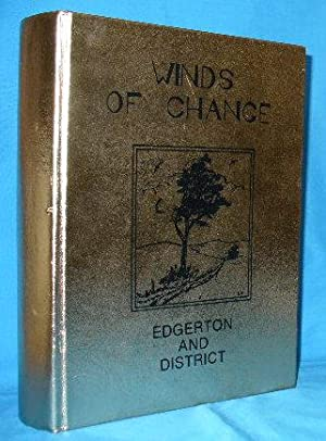 Winds of Change: Edgerton and District: Edgerton and District Historical Society