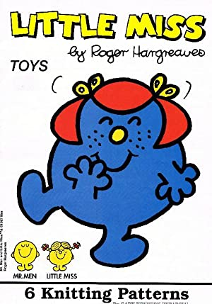 Little Miss by Roger Hargreaves; Toys (6: Dart, Alan; Kennedy,