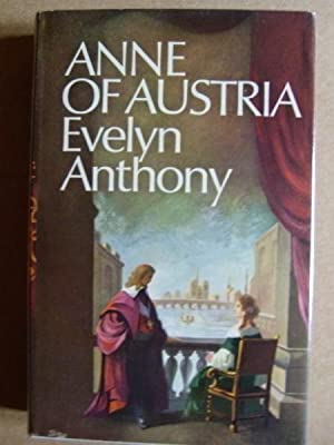 Anne of Austria: Anthony, Evelyn
