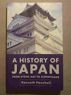 A History of Japan: Henshall, Kenneth