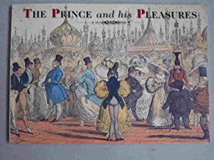 The Prince and His Pleasures