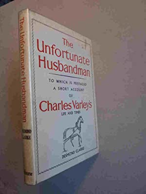 The Unfortunate Husbandman