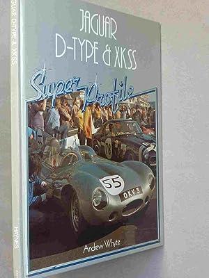 Jaguar D-Type & XKSS: Whyte, Andrew