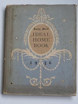 Daily Mail Ideal Home Book 1956: Lake, Francis (editor)