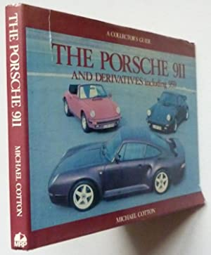 Porsche 911 and Derivatives Including 959: Cotton, Michael