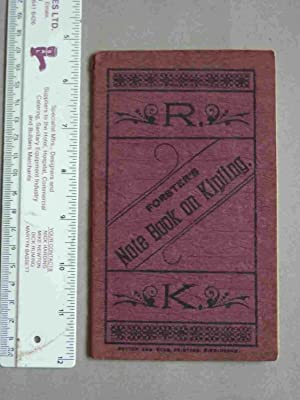 Forester's Note Book on Kipling: Forester: