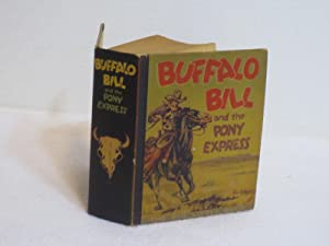 The Story of Buffalo Bill, A Big Little Book: Morgan, Leon