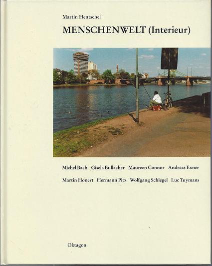 MENSCHENWELT (Interieur). Michael Bach, Gisela Bullacher, Maureen: Hentschel, Martin.: