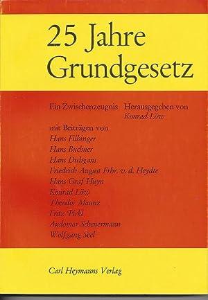 Fünfundzwanzig (25) Jahre Grundgesetz. Ein Zwischenzeugnis [Mit: Löw, Konrad (Hg):