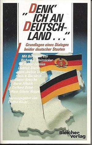 Denk ich an Deutschland . Grundlagen eines: Käser, Steffen: