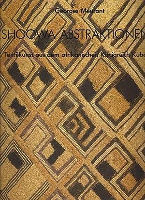 Shoowa Abstraktionen. Textilkunst aus dem afrikanischen Königreich: Meurant, Georges: