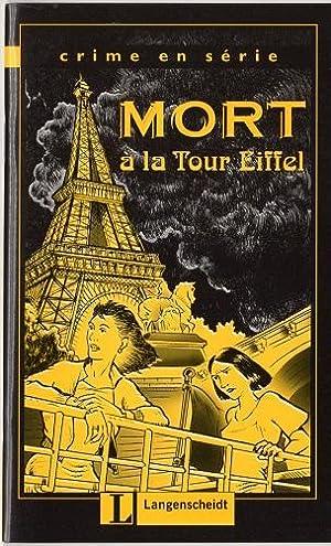 Mort à la Tour Eiffel (Crime en: Lohéac-Wieders, Marie-Claire und
