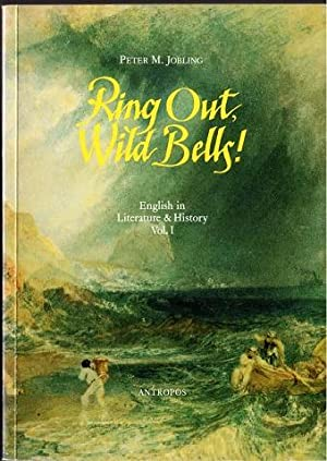 Ring Out, Wild Bells! English in Literature: Jobling, Peter M.: