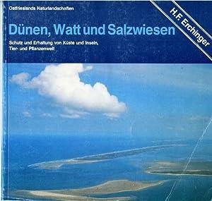 Ostfrieslands Naturlandschaften. Dünen, Watt und Salzwiesen. Schutz: ERCHINGER, HEIE FOCKEN