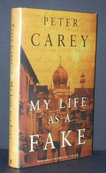 My Life as a Fake [Signed]: Carey, Peter